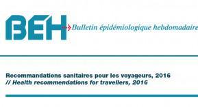 BEH, bulletin épidémiologique hebdomadaire, voyageurs, recommandations, Zika