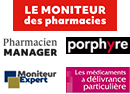 Le Moniteur des pharmacies + Pharmacien Manager + Porphyre + Moniteur Expert + Médicaments à délivrance particulière