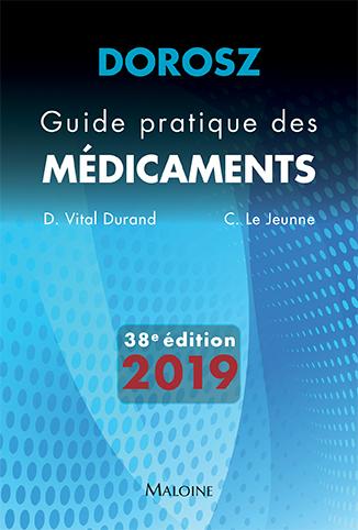 Dorosz Guide Pratique Des Medicaments 2019 Claire Le Jeunne