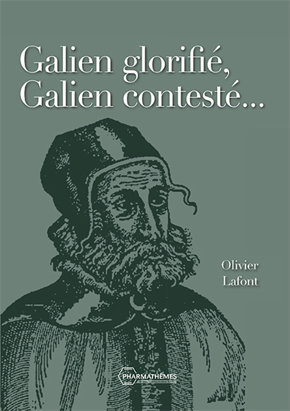 Galien glorifié, Galien contesté