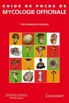 Guide de poche de mycologie officinale