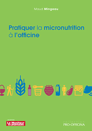Pratiquer la micronutrition à l'officine