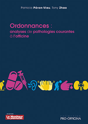 Ordonnances : analyses de pathologies courantes à l'officine